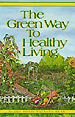 Cover of Green Way to Healthy Living